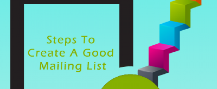 Steps to Create a Good Mailing List